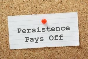 la persistenza paga