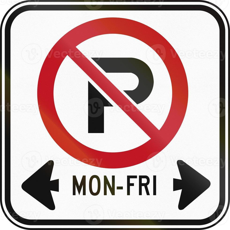 Kein Parken an Werktagen in Kanada foto