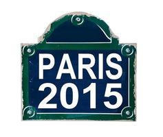 Paris 2015 geschrieben auf einem Straßenschild