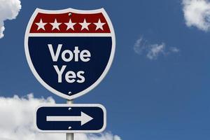 amerikanische Abstimmung ja Autobahn Straßenschild