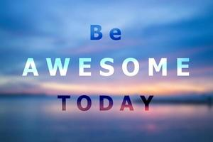 Sei heute ein inspirierendes Zitat