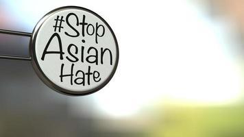 Hashtag-Text mit den Worten Stop Asian Hass auf einem Etikett, Konzept für die Aufforderung an die internationale Gemeinschaft, aufhören zu tun, asiatische Menschen 3D-Rendering zu verletzen und zu hassen foto