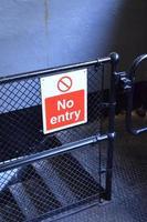 kein Eintrittsschild foto