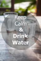 håll dig lugn och drick vatten inspirerande citat foto