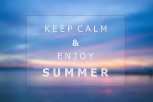 håll dig lugn och njut av sommarofferten foto