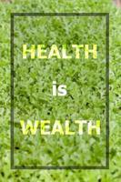 hälsa är rikedom inspirerande citat foto
