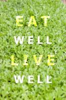 äta bra leva bra inspirerande citat foto