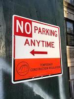 geen parkeergelegenheid op elk moment teken foto
