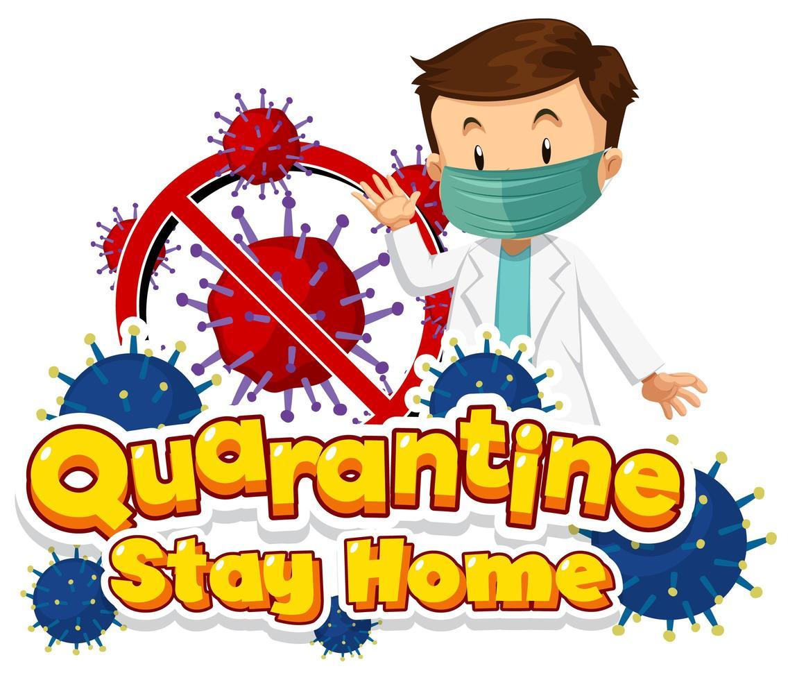 quarantaine verblijf thuis poster met mannelijke arts vector