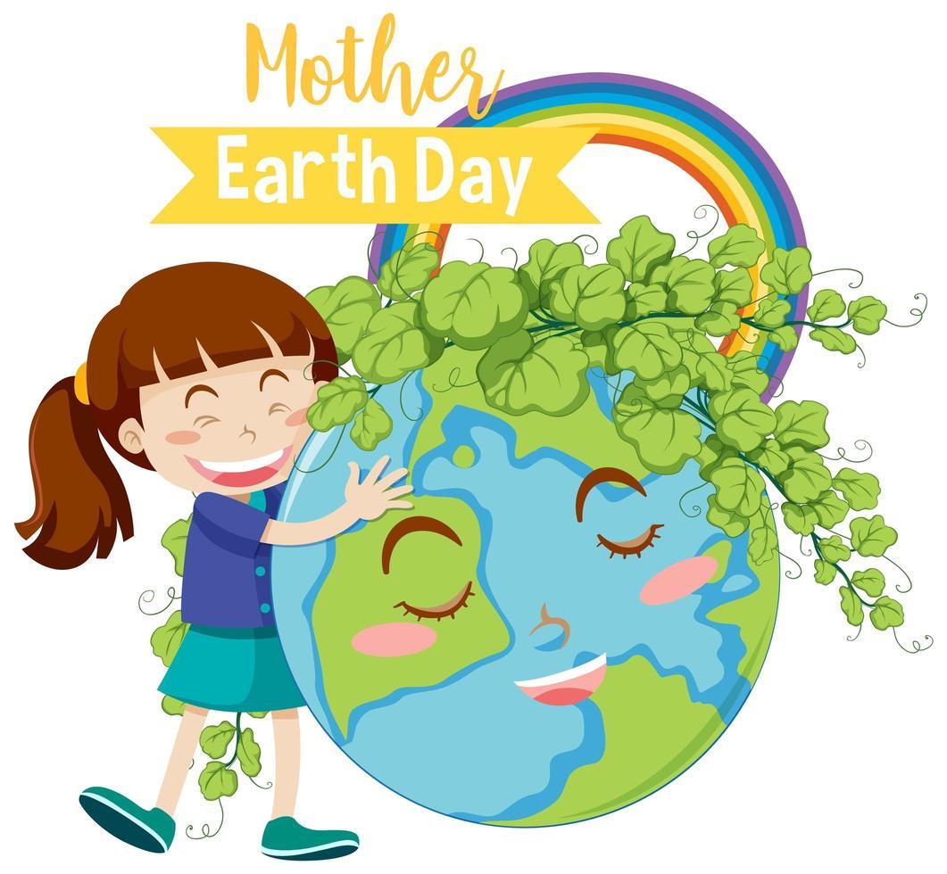 '' moeder aarde dag '' met meisje knuffelen earth globe met bladeren vector