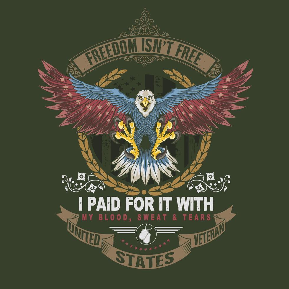 vrijheid is niet gratis Amerika adelaar veteraan design vector