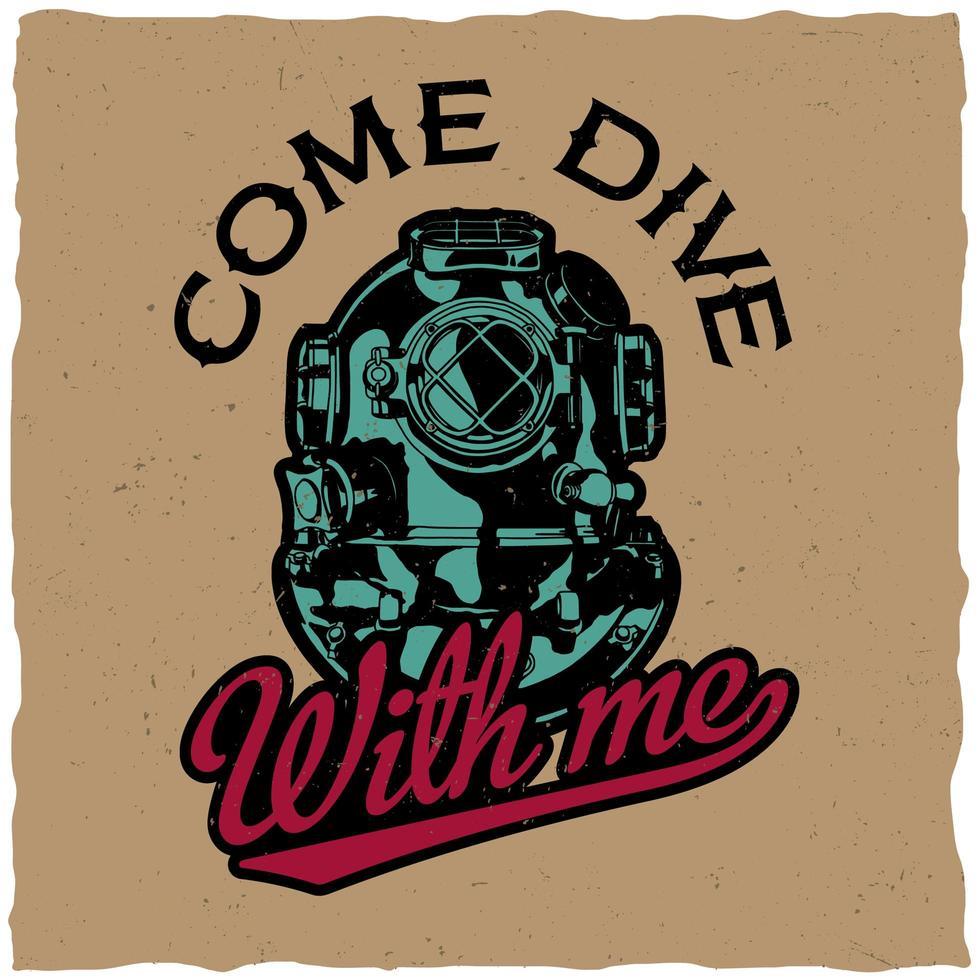kom duiken met mij t-shirtontwerp vector