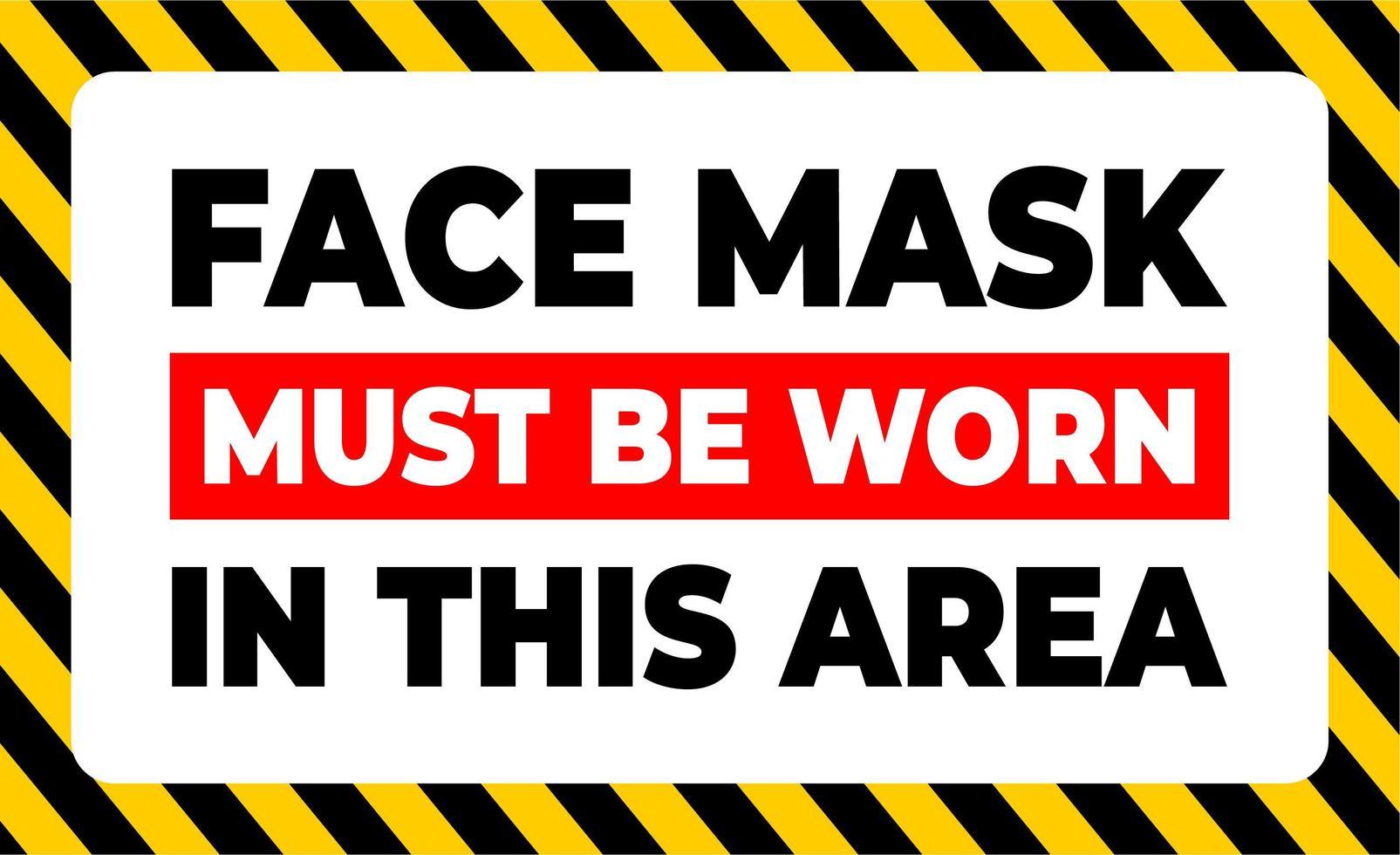 in dit gebied moet een gezichtsmasker worden gedragen vector