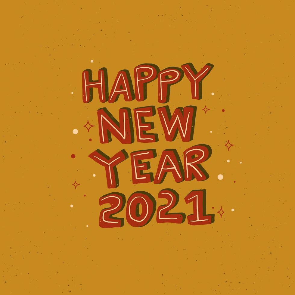 gelukkig nieuwjaar 2021 hand getrokken belettering met retro textuur vector