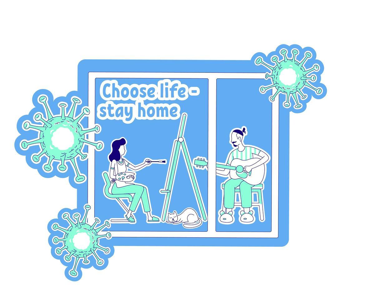 kies leven blijf thuis vector