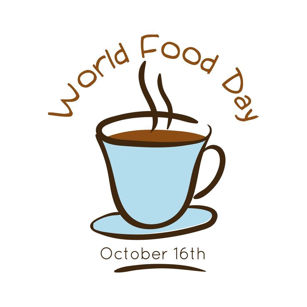 wereldvoedseldag viering belettering met koffiekopje vlakke stijl vector