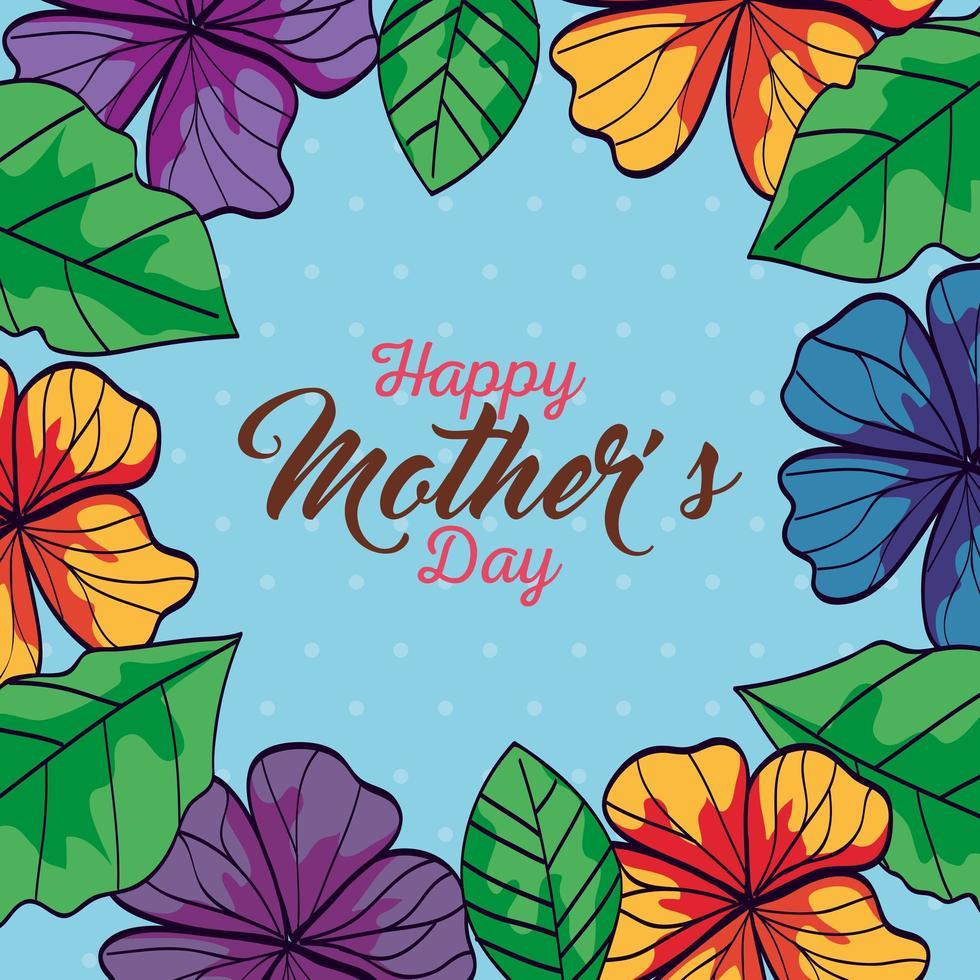 gelukkige moederdag kaart met frame van bloemen en bladeren decoratie vector