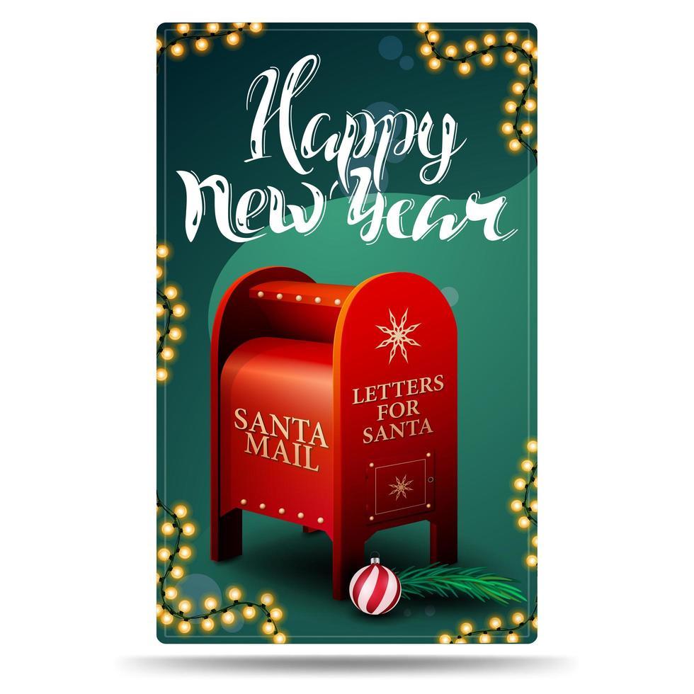 gelukkig nieuwjaar, groene verticale ansichtkaart met slingers, mooie letters en santa brievenbus met cadeautjes vector