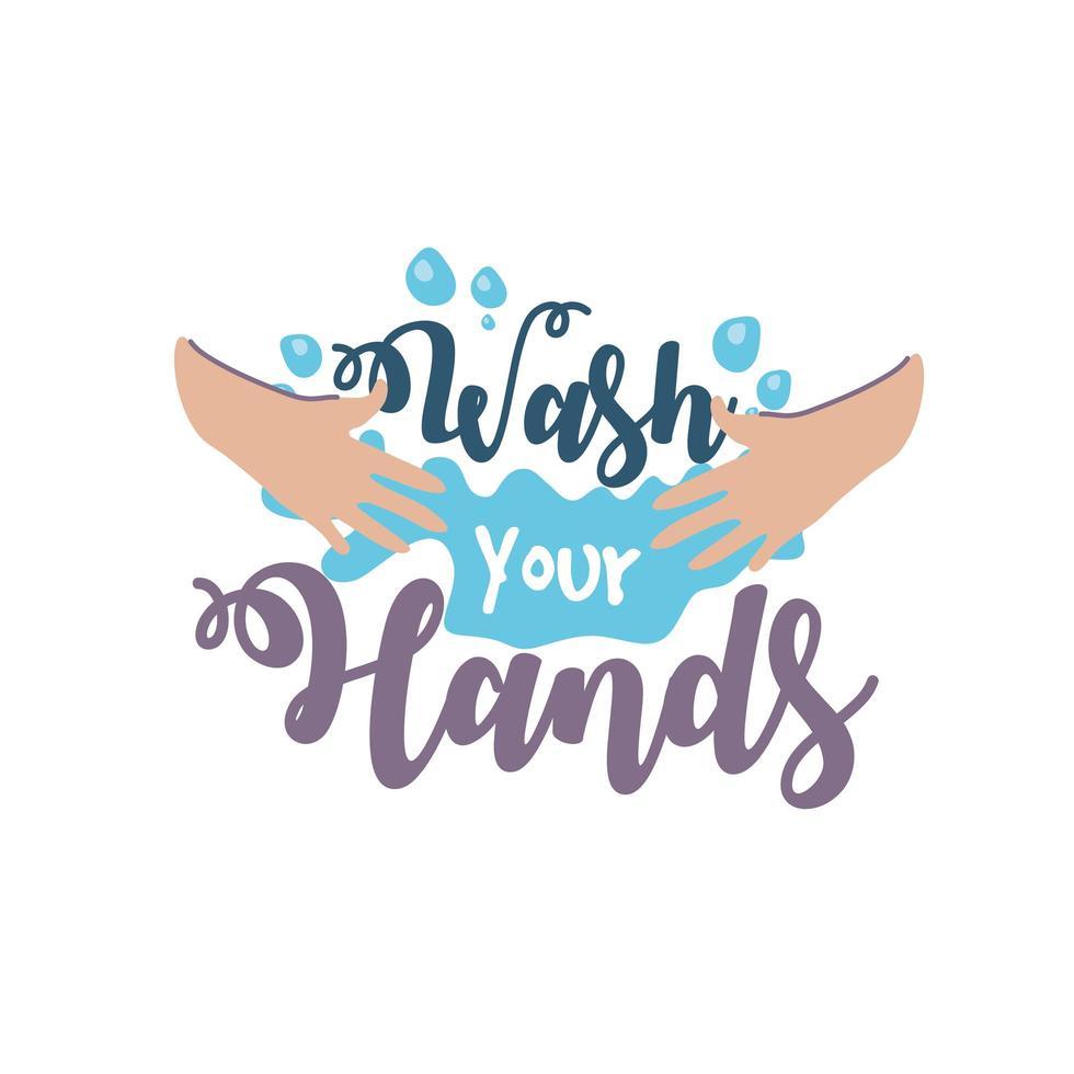 was je handen belettering met zeepbellen op handen vector