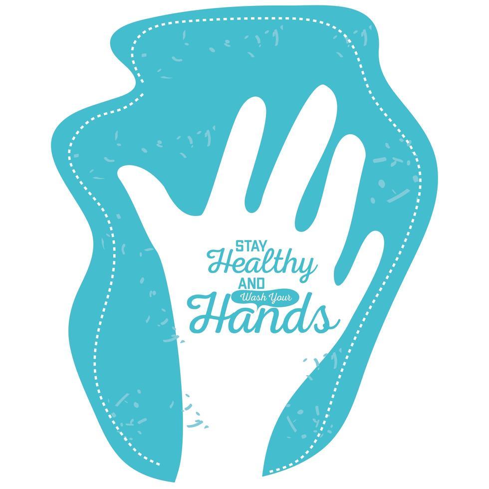 blijf gezond en was uw handen, handen gewassen met zeep vector
