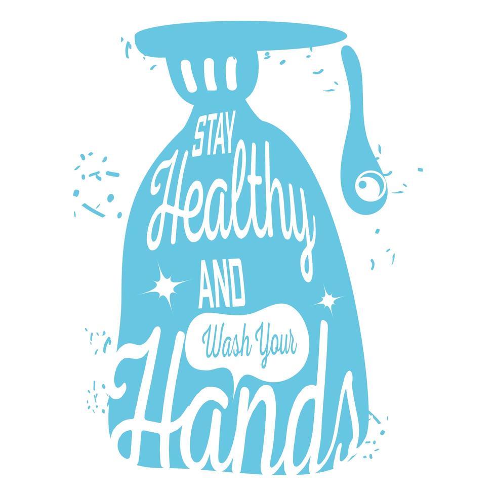 blijf gezond en was uw handen, handzeep vector