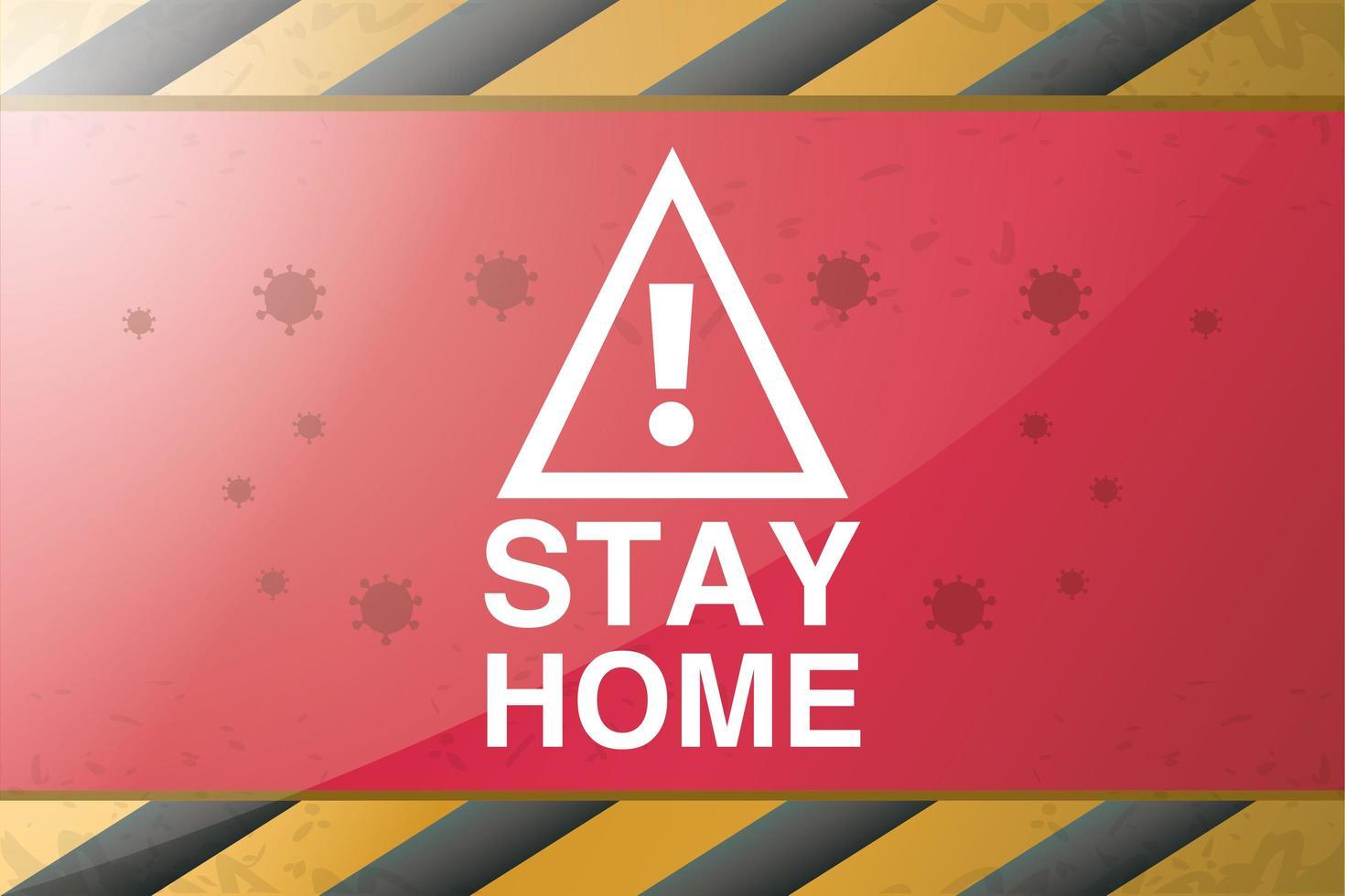 symbool van voorzichtigheid, blijf thuis, stop het coronavirus vector