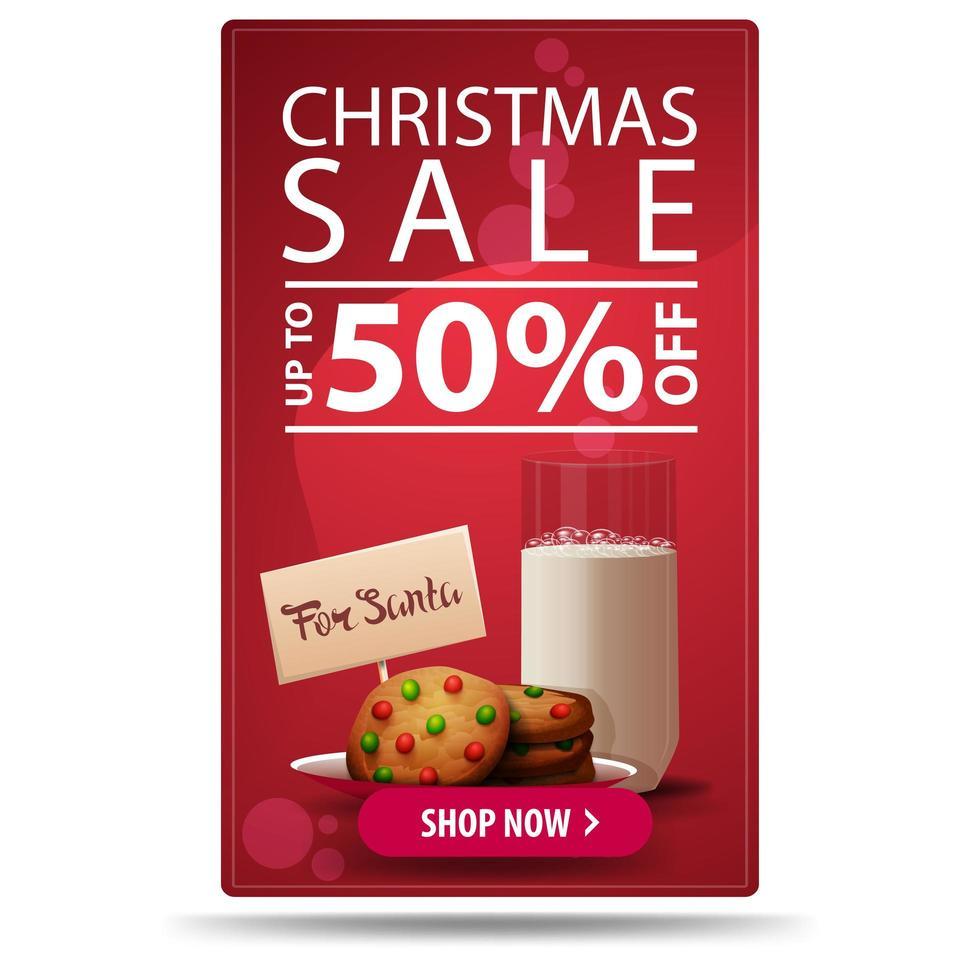 kerstuitverkoop, tot 50 korting, verticale rode kortingsbanner met knop en koekjes met een glas melk voor de kerstman vector