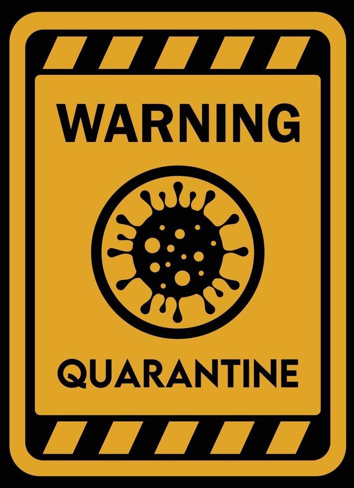 waarschuwing quarantaineteken vector