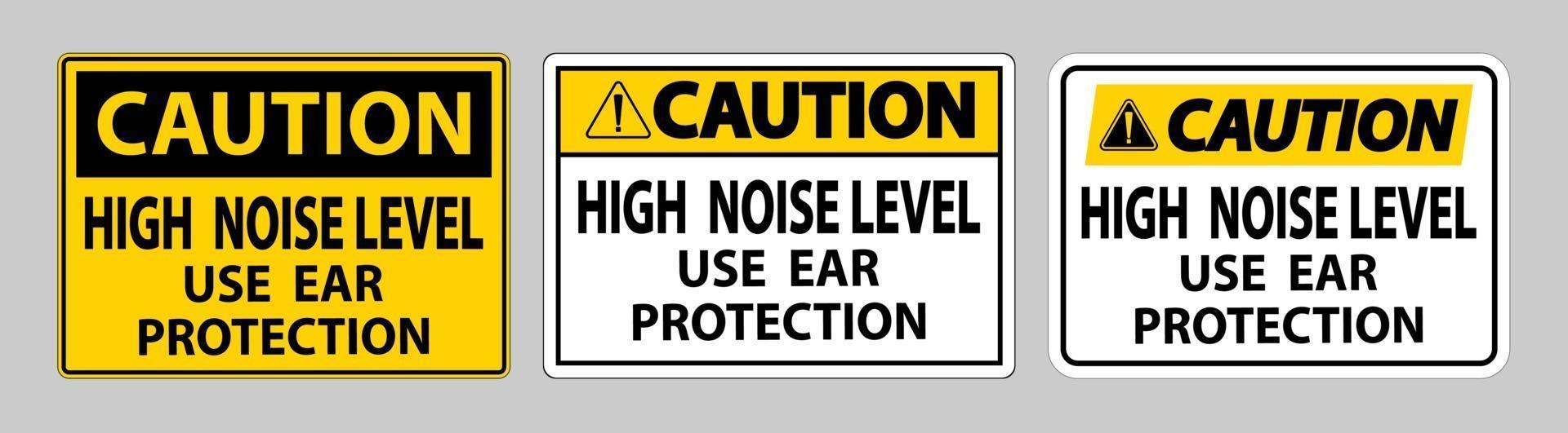 waarschuwingsbord hoog geluidsniveau gebruik gehoorbeschermingsbordenset vector