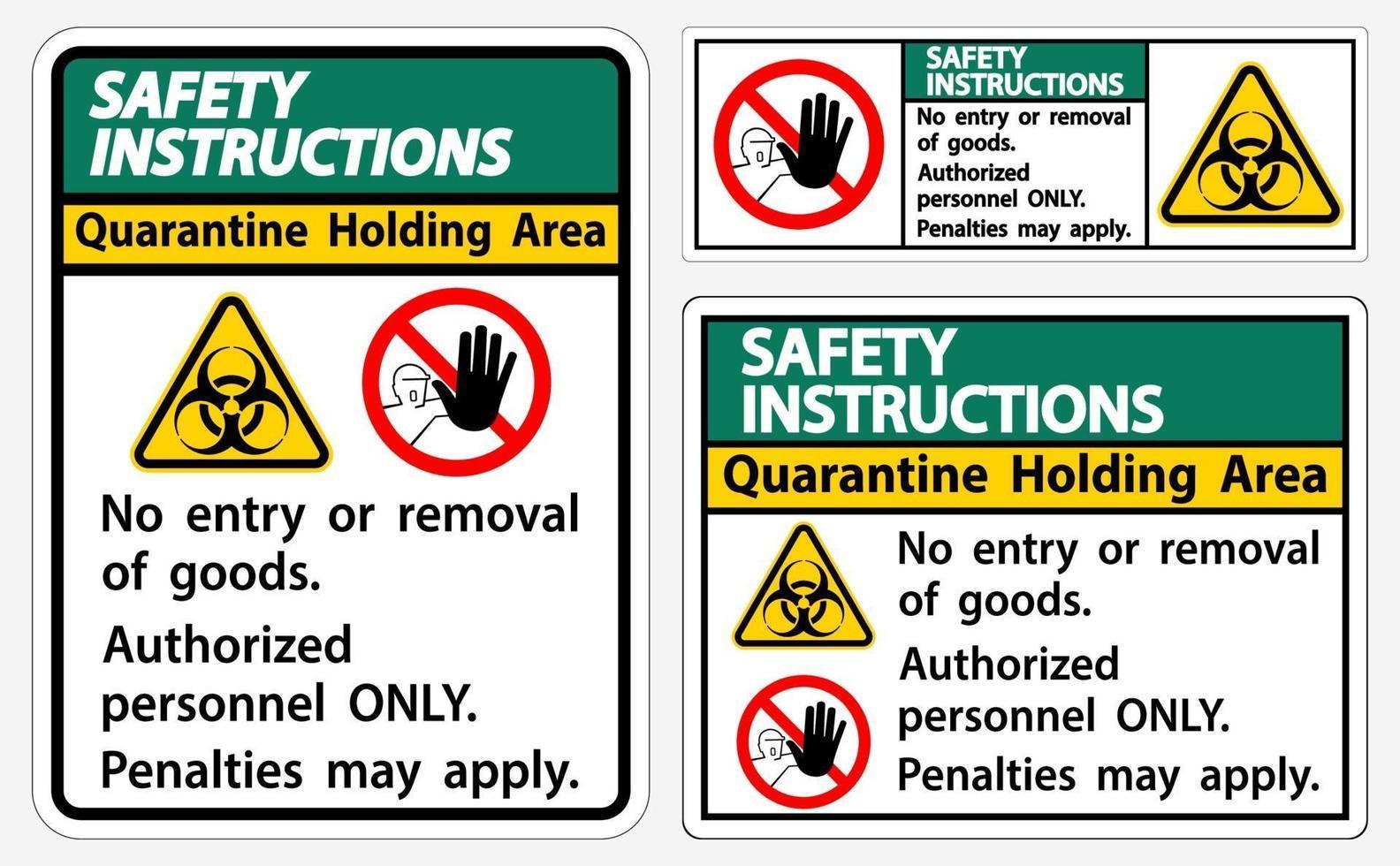 veiligheidsinstructies quarantaine holding gebied teken geïsoleerd op een witte achtergrond, vector illustratie eps.10
