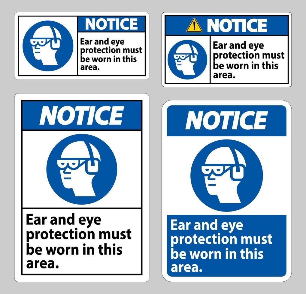 waarschuwingsbord in dit gebied moet oor- en oogbescherming worden gedragen vector
