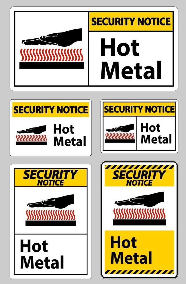 veiligheidsmededeling heet metaal symbool teken geïsoleerd op een witte achtergrond vector