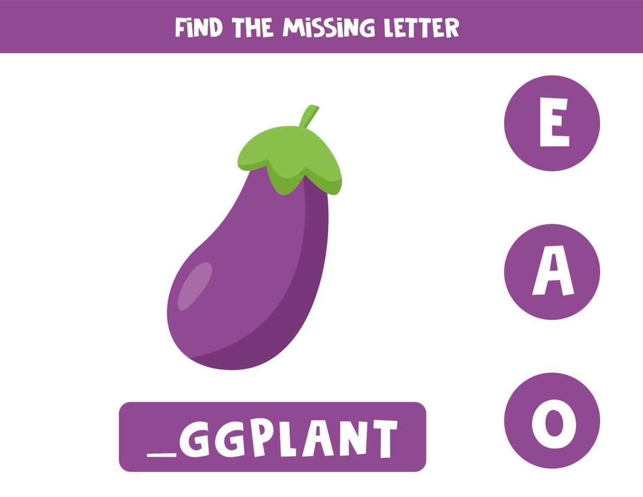 zoek de ontbrekende letter en schrijf deze op. schattige cartoon aubergine. vector