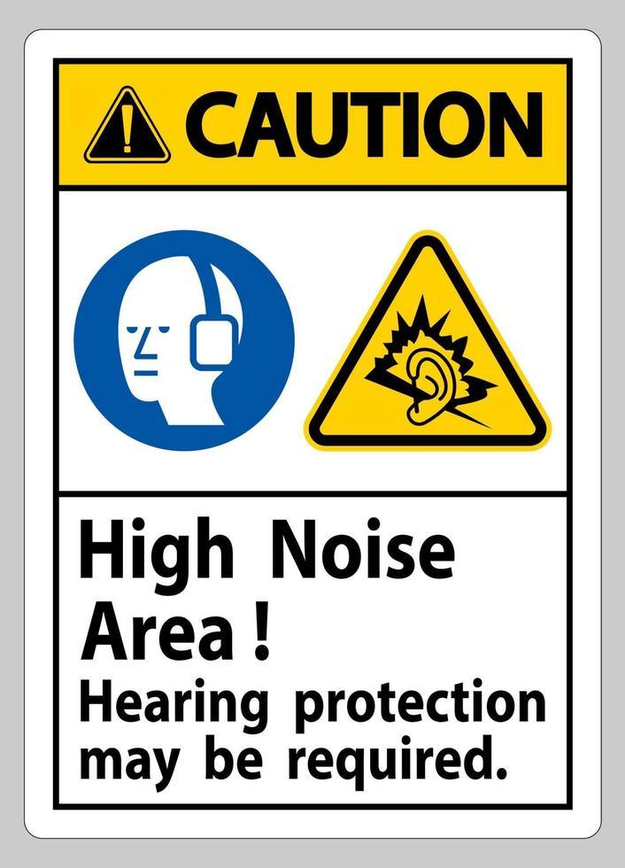 waarschuwingsteken gehoorbescherming in een omgeving met veel lawaai kan nodig zijn vector