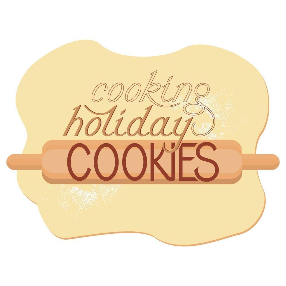 gerold deeg met een deegroller en de inscriptie vakantie koekjes koken vector