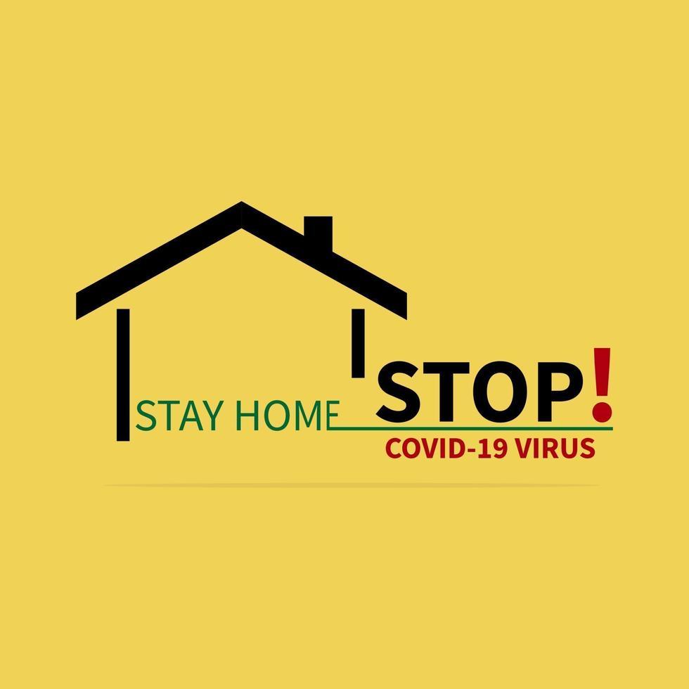 stop covid-19 logo blijf thuis beschermingscampagne of maatregel. gele achtergrond. vector
