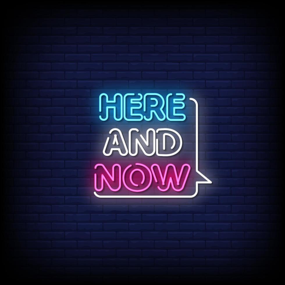 hier en nu neonreclame stijl tekst vector