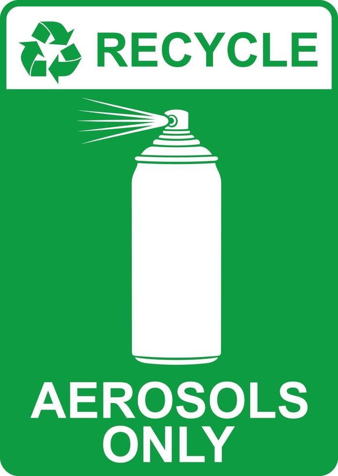 recycle alleen aerosols met borden vector