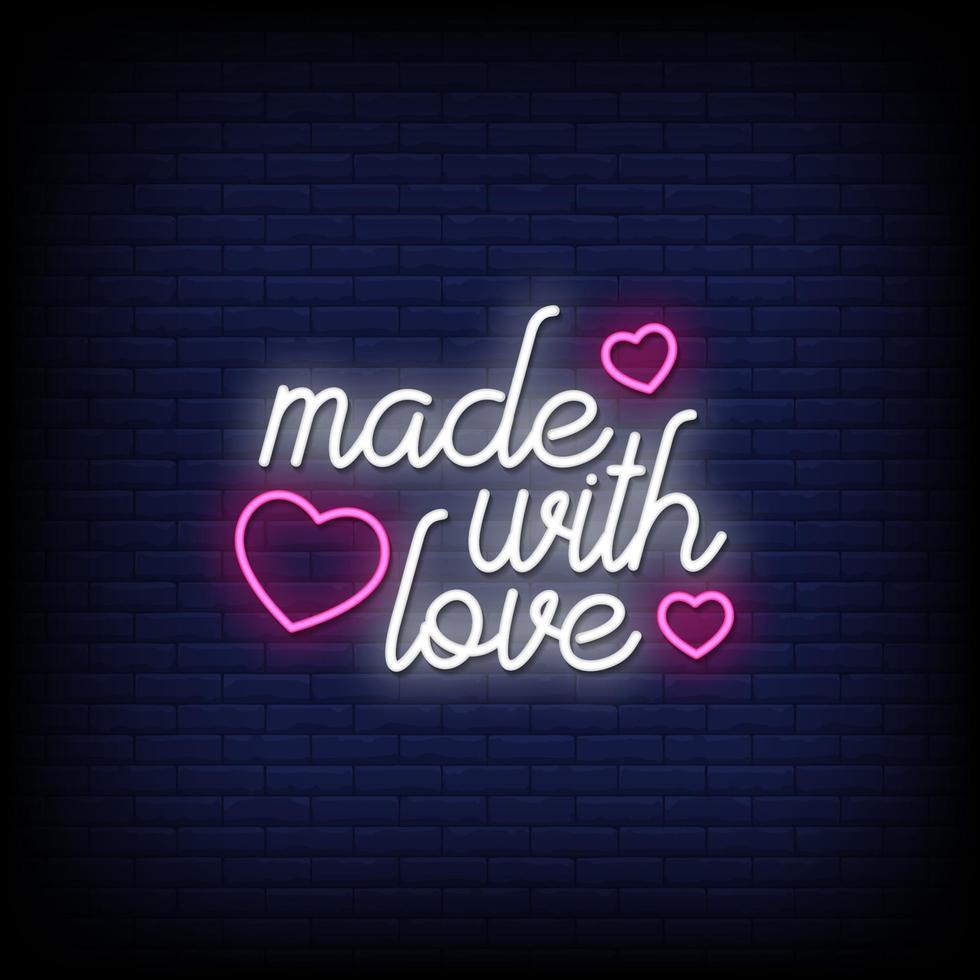 gemaakt met liefde neonreclames stijl tekst vector