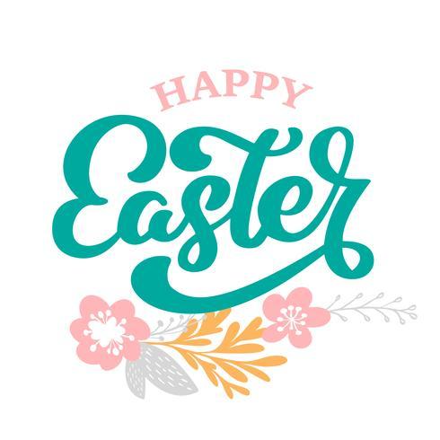 Hand getrokken belettering Happy Easter met bloemen, takken en bladeren Scandinavische vectorillustratie. Ontwerp voor uitnodigingen, wenskaarten. Geïsoleerd op witte achtergrond vector
