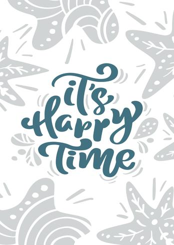 Vectorgroetkaart met de van letters voorziende teksten van de Kerstmiskalligrafie het is Gelukkige Tijd in Skandinavische stijl. illustratie vector