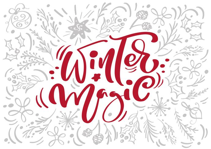 Christmas Red Winter Magic kalligrafie belettering vector tekst met winter xmas elementen in Scandinavische stijl. Creatieve typografie voor de kaart van de de groetkaart van de vakantie