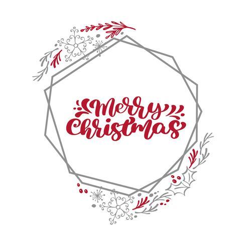 Merry Christmas-kalligrafie vectortekst in het kaderkroon van Kerstmis bloemen en geometrische elementen. Belettering ontwerp in Scandinavische stijl. Creatieve typografie voor de Giftaffiche van de vakantiegroet vector