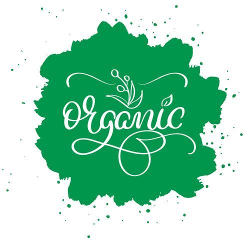Organisch woord op groene abstracte achtergrond. Hand getrokken kalligrafie belettering vectorillustratie EPS10 vector
