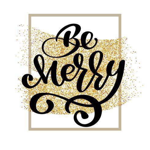 Tekst Vrolijk op achtergrond van goud glitter confetti. Hand belettering kalligrafische kerst type poster vector