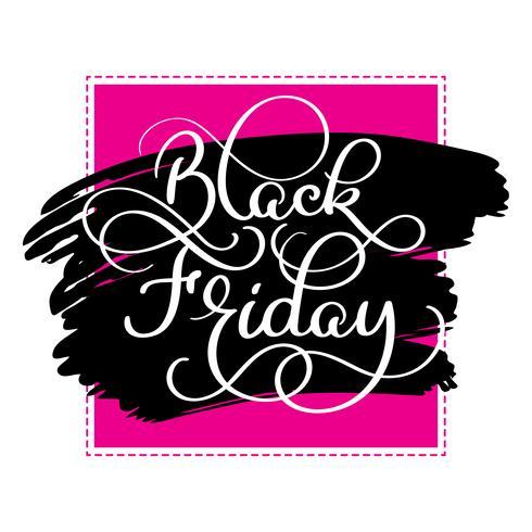 Black Friday-kalligrafietekst op zwarte borstel colorwater achtergrond. Hand getrokken belettering vectorillustratie vector