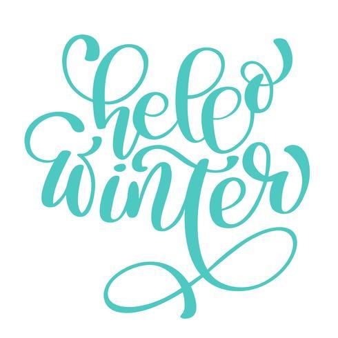 kalligrafie Hallo Winter Vrolijke kerstkaart met. Sjabloon voor groeten, gefeliciteerd, Housewarming posters, uitnodigingen, foto overlays. Vector illustratie