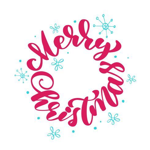 tekst Merry Christmas handgeschreven kalligrafie letters ronde. Handgemaakte vectorillustratie. Fun brush inkt typografie voor foto overlays, t-shirt print, mok, hoofdkussen, flyer, posterontwerp vector