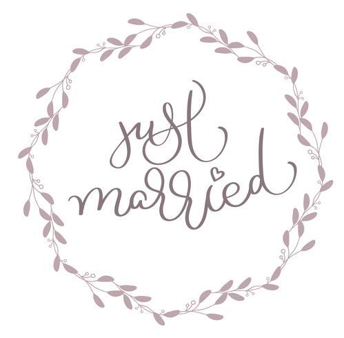 Net getrouwd tekst in bladeren rond frame. Hand getrokken kalligrafie belettering vectorillustratie EPS10 vector