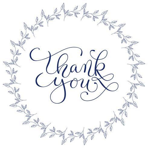 Hand belettering woorden dank u met de hand getekende bloemen krans op witte achtergrond. Handgemaakte kalligrafie, vectorillustratie vector